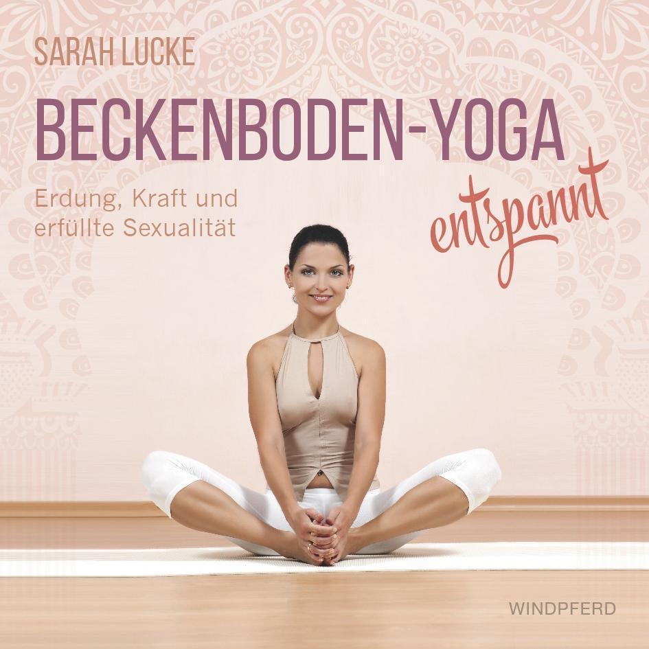 Beckenboden-Yoga entspannt als Buch (gebunden)