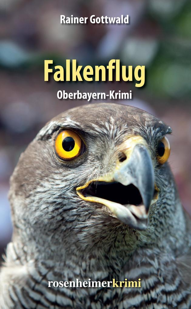 Falkenflug - Oberbayern-Krimi als eBook epub