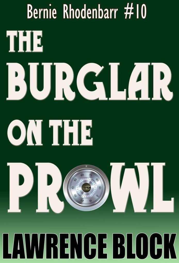 The Burglar on the Prowl (Bernie Rhodenbarr, #10) als eBook epub