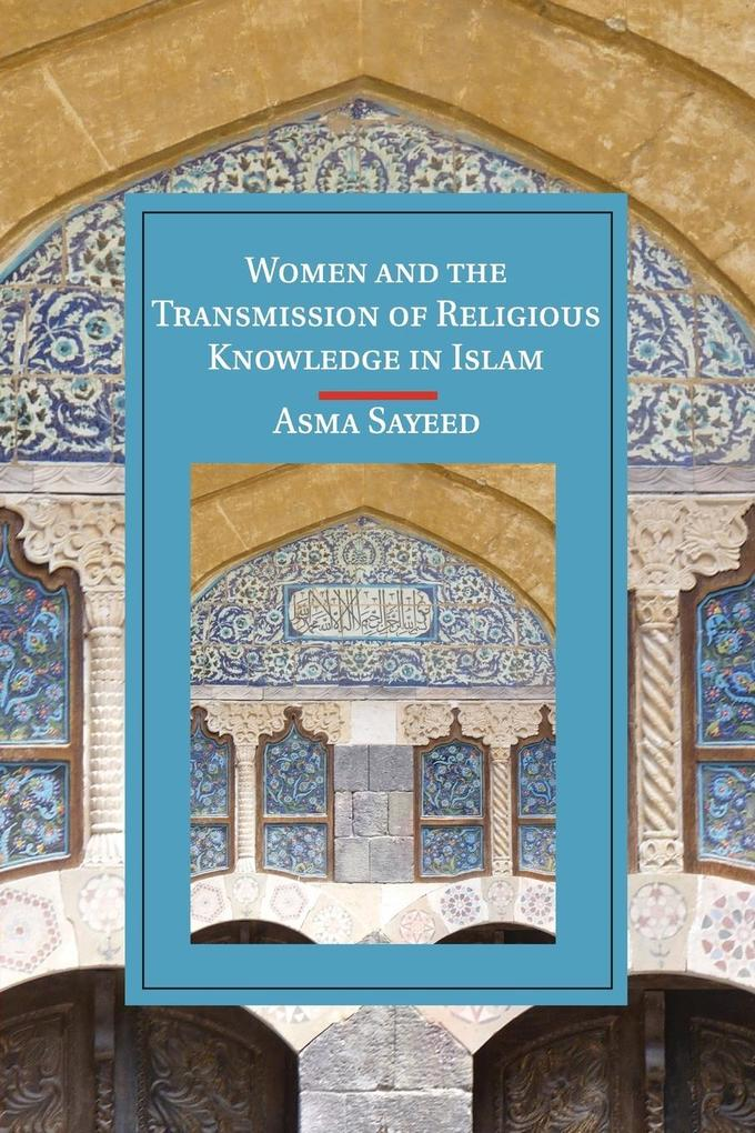 Women and the Transmission of Religious Knowledge in Islam als Buch (kartoniert)