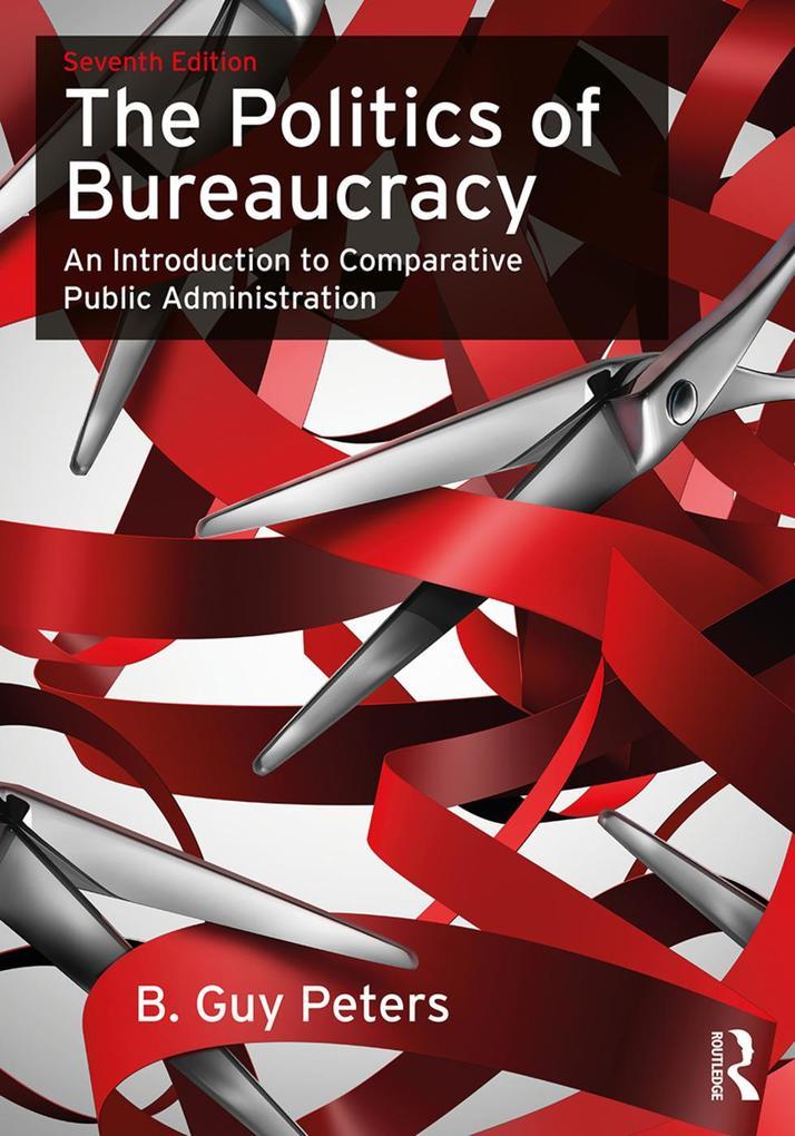 The Politics of Bureaucracy als Taschenbuch