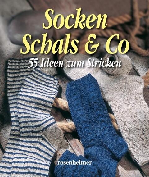 Socken Schals & Co als Buch (gebunden)
