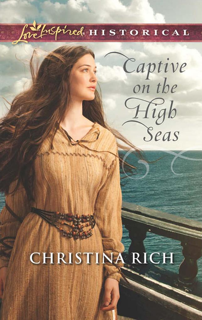 Captive on the High Seas (Mills & Boon Love Inspired Historical) als eBook epub