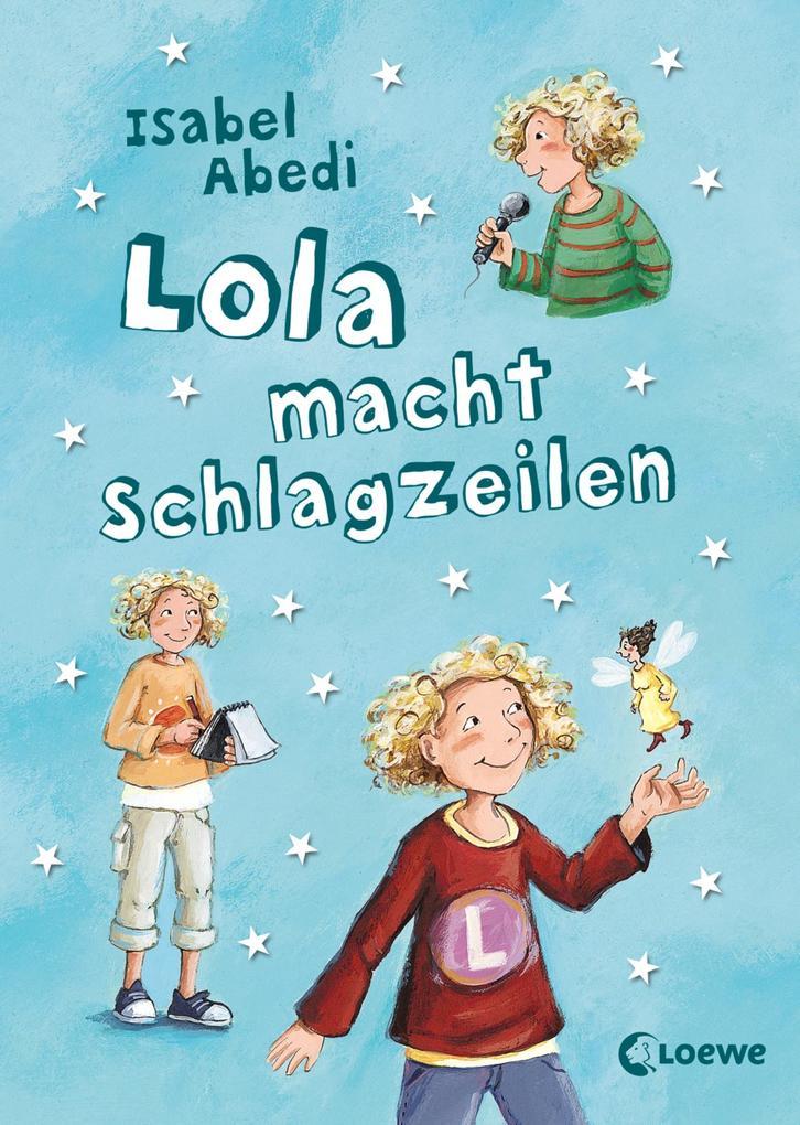 Lola macht Schlagzeilen als eBook epub