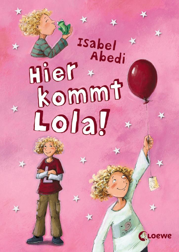 Hier kommt Lola! als eBook epub