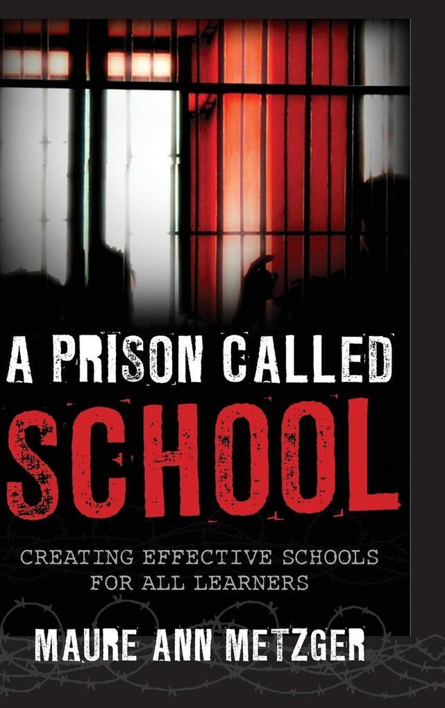 A Prison Called School als Buch (gebunden)