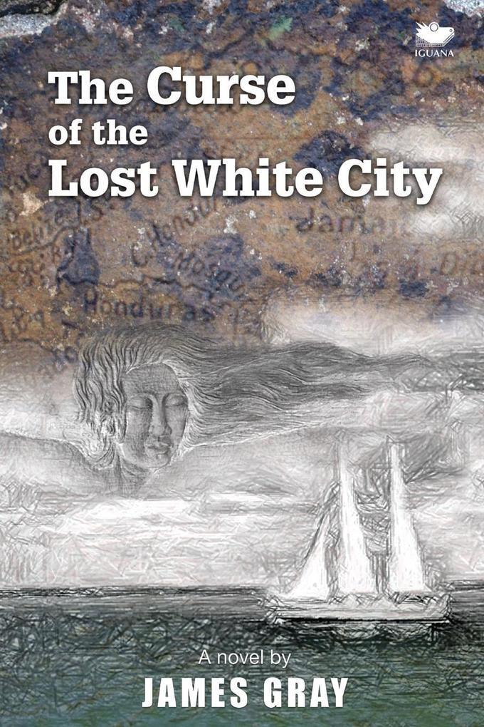 The Curse of the Lost White City als Taschenbuch
