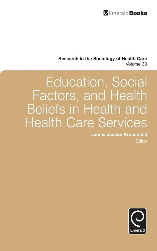 Education, Social Factors And Health Beliefs In Health And Health Care als Buch (gebunden)