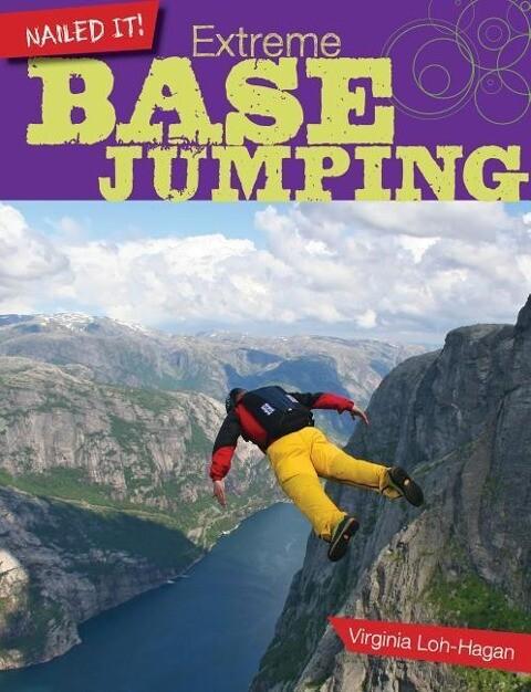 Extreme Base Jumping als Buch (gebunden)