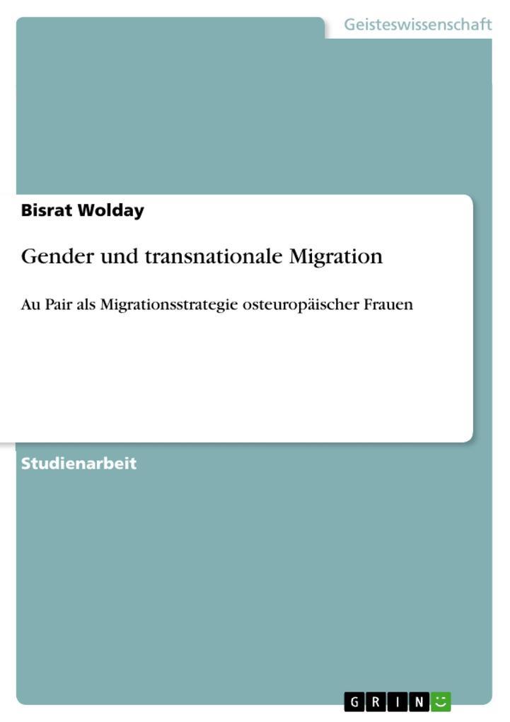 Gender und transnationale Migration als Taschenbuch