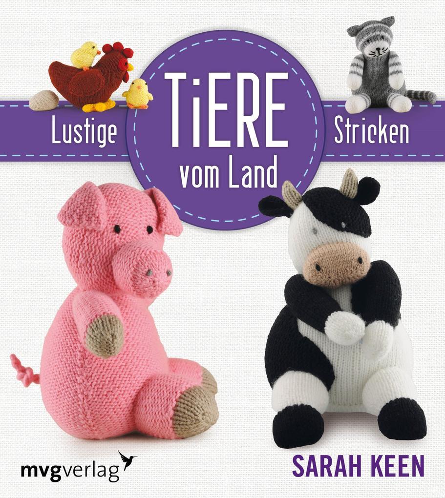 Lustige Tiere vom Lande stricken als Buch (kartoniert)