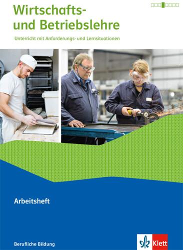 Wirtschafts- und Betriebslehre. Arbeitsheft als Buch (kartoniert)