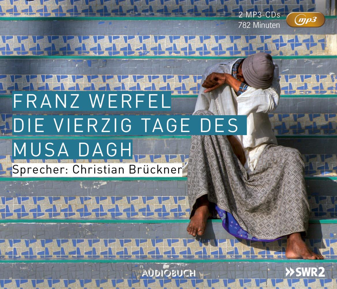Die vierzig Tage des Musa Dagh als Hörbuch CD