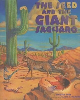 The Seed & the Giant Saguaro als Buch (gebunden)