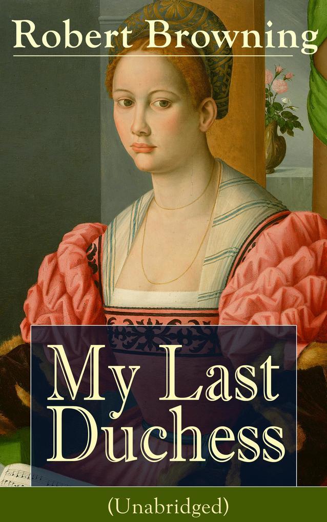 My Last Duchess (Unabridged) als eBook epub