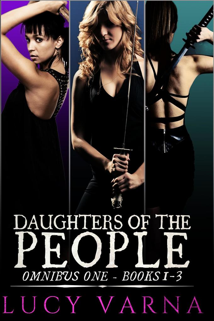 Daughters of the People Omnibus One (Books 1-3) als eBook epub