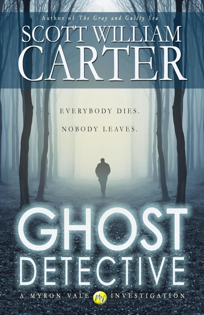 Ghost Detective (A Myron Vale Investigation) als eBook epub