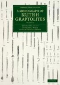 A Monograph of British Graptolites - Volume 1 als Taschenbuch