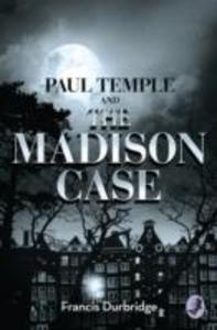 Paul Temple and the Madison Case als Taschenbuch