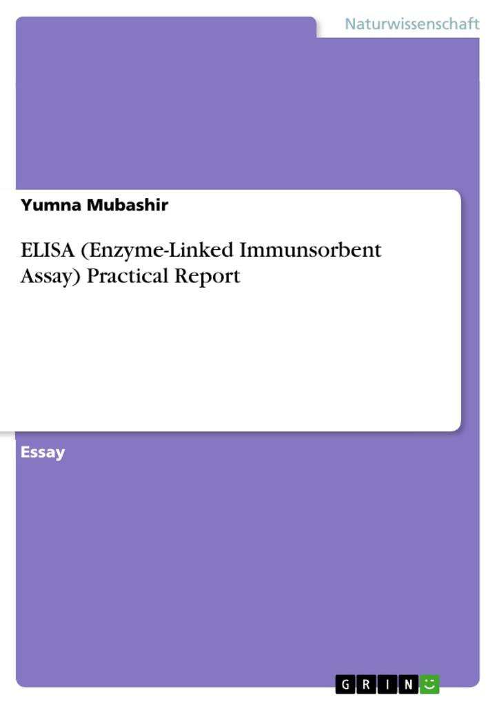 ELISA (Enzyme-Linked Immunsorbent Assay) Practical Report als Buch (kartoniert)