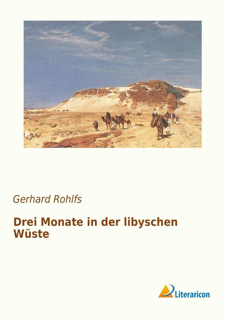 Drei Monate in der libyschen Wüste als Buch (kartoniert)