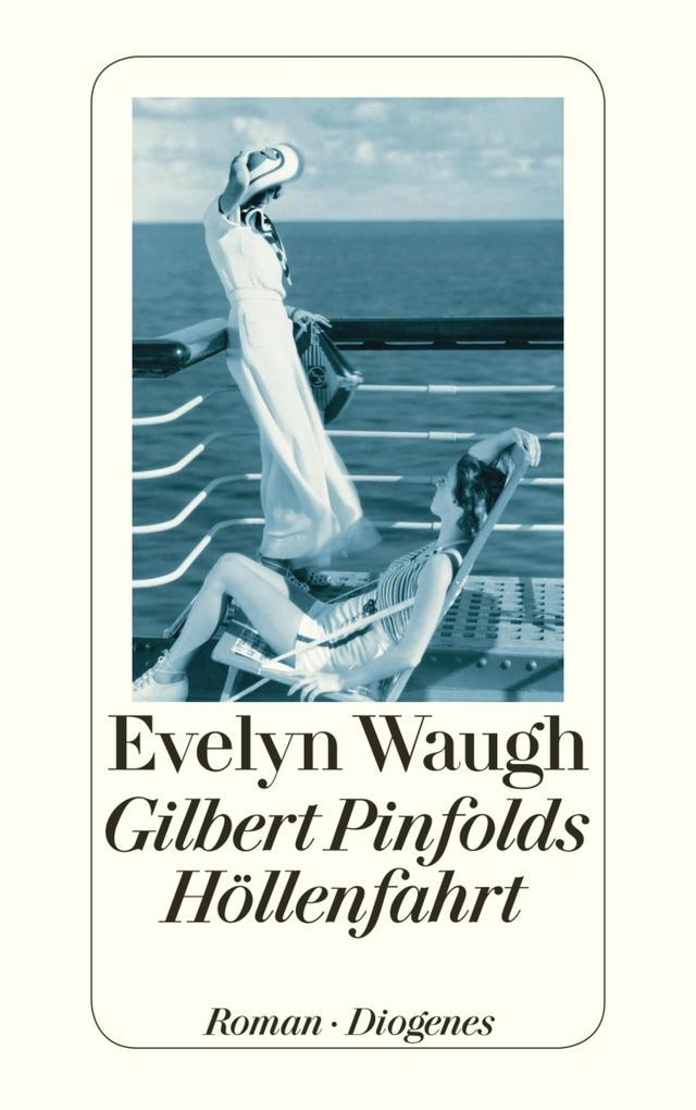 Gilbert Pinfolds Höllenfahrt als eBook