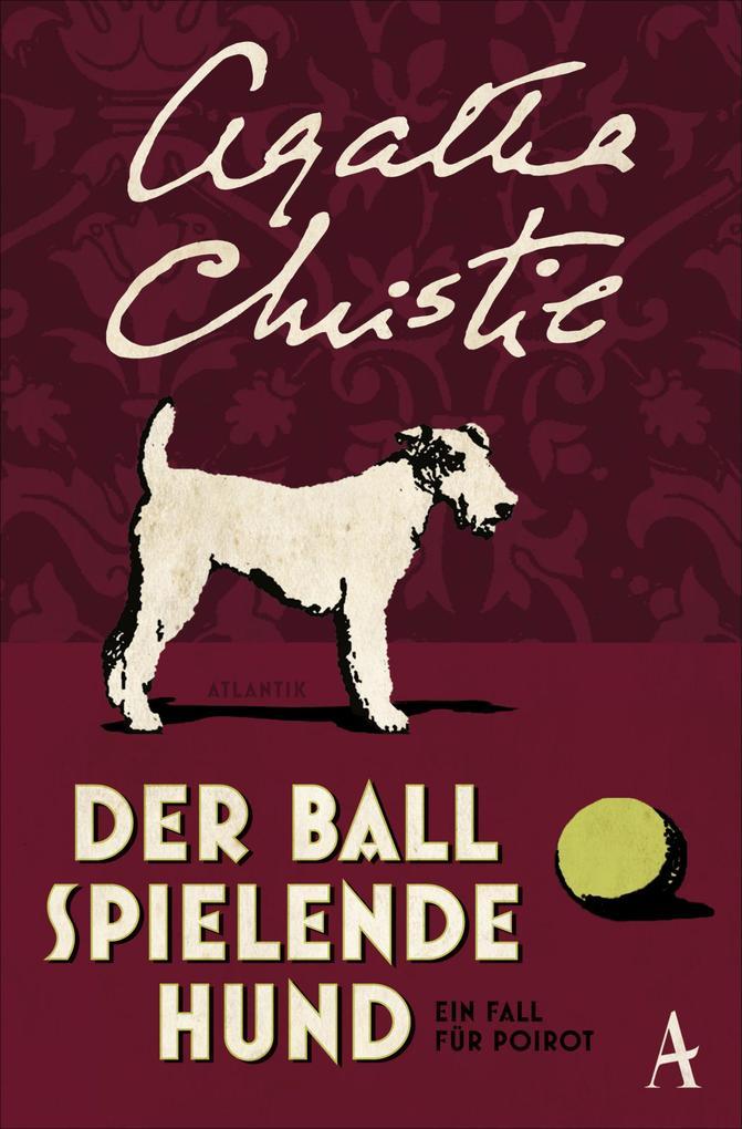 Der Ball spielende Hund als eBook epub