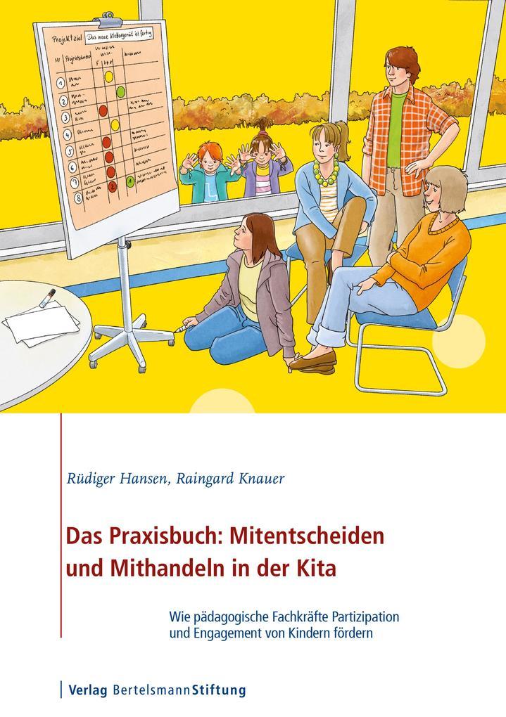 Das Praxisbuch: Mitentscheiden und Mithandeln in der Kita als eBook epub