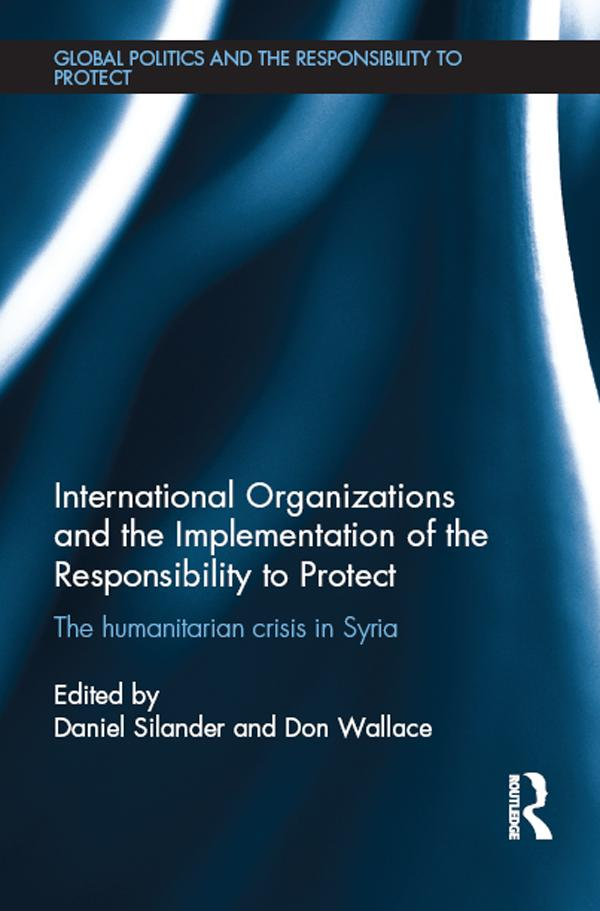 International Organizations and the Implementation of the Responsibility to Protect als eBook epub