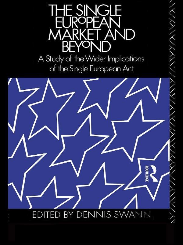 The Single European Market and Beyond als eBook epub