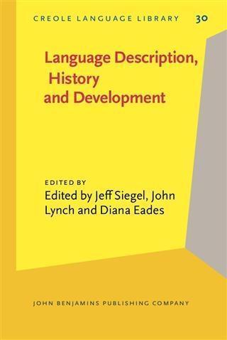 Language Description, History and Development als eBook pdf