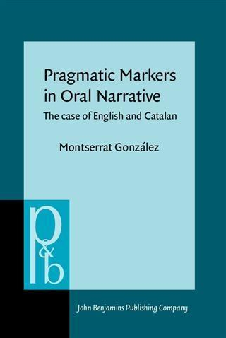 Pragmatic Markers in Oral Narrative als eBook pdf