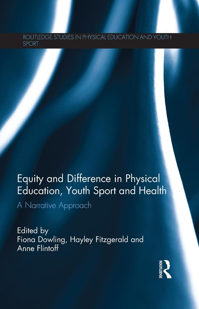 Equity and Difference in Physical Education, Youth Sport and Health als eBook epub