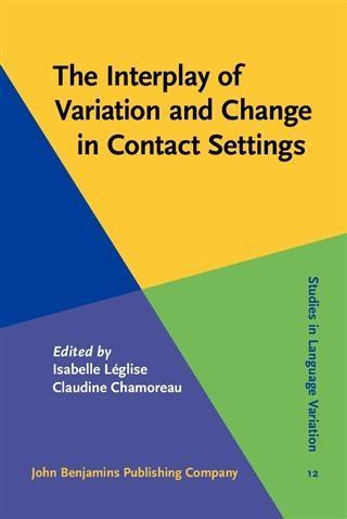 Interplay of Variation and Change in Contact Settings als eBook pdf