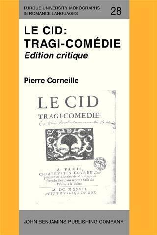 Le Cid: Tragi-comédie als eBook pdf