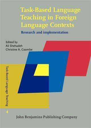 Task-Based Language Teaching in Foreign Language Contexts als eBook pdf
