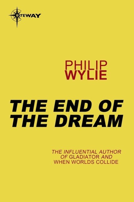 The End of the Dream als eBook epub