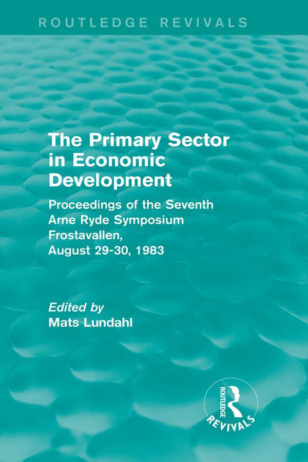 The Primary Sector in Economic Development (Routledge Revivals) als eBook pdf