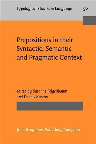 Prepositions in their Syntactic, Semantic and Pragmatic Context als eBook pdf