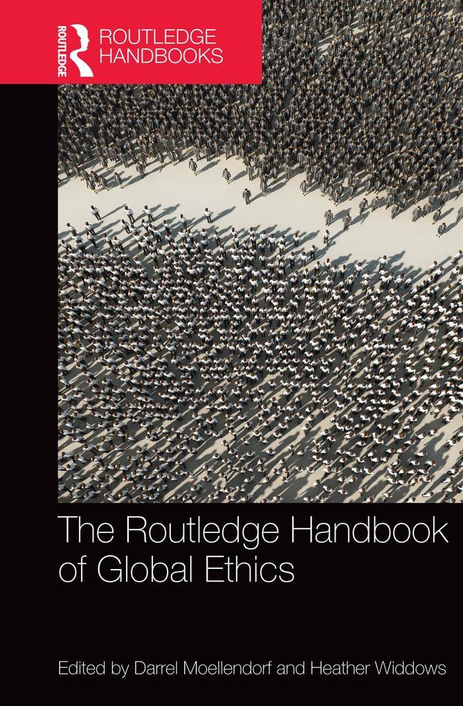 The Routledge Handbook of Global Ethics als eBook epub