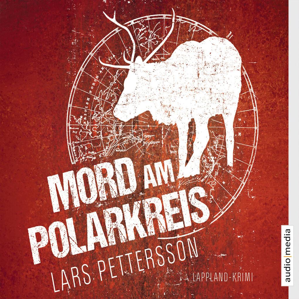 Mord am Polarkreis als Hörbuch Download