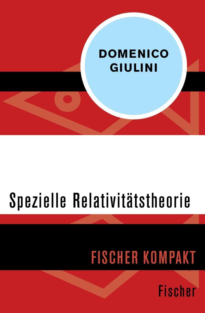 Spezielle Relativitätstheorie als eBook epub