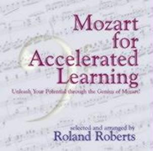 Mozart for Accelerated Learning CD's: Unleash Your Potential Through the Genius of Mozart! als Hörbuch CD