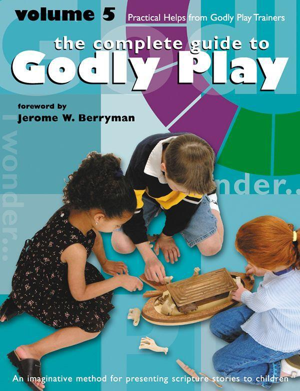Godly Play Volume 5: Practical Helps from Godly Play Trainers als Taschenbuch