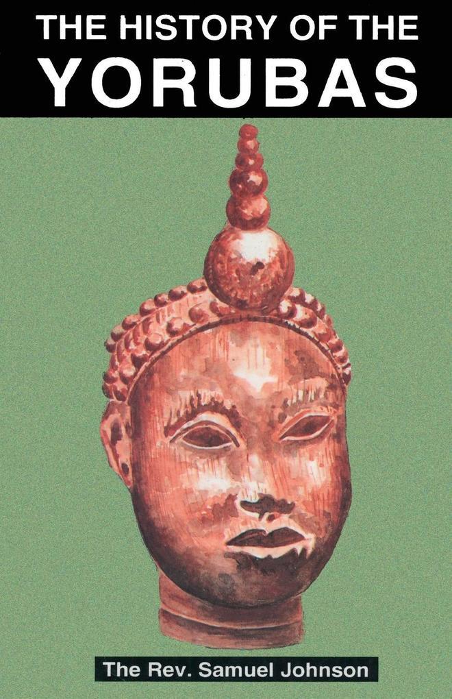 The History of the Yorubas als Buch (kartoniert)