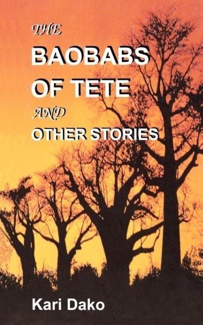 The Baobabs of Tete and Other Stories als Taschenbuch
