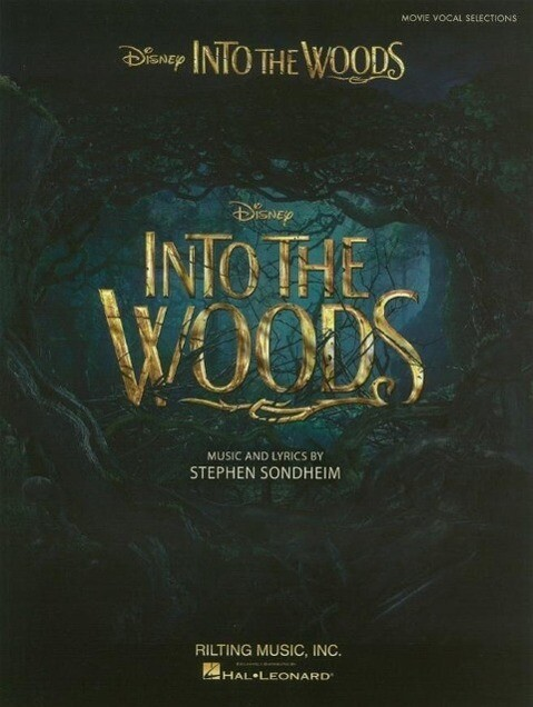 Into the Woods: Vocal Selections from the Disney Movie als Taschenbuch