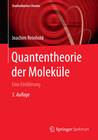 Quantentheorie der Moleküle