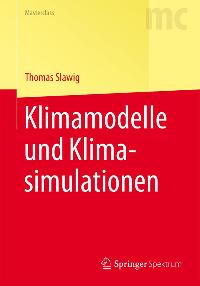 Klimamodelle und Klimasimulationen als Buch (kartoniert)