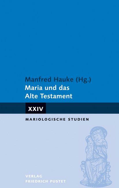 Maria und das Alte Testament als Buch (kartoniert)